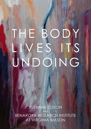 The Body Lives Its Undoing